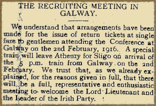 Recruitment Conference Announced for Galway From the Tuam Herald 29 January 1916