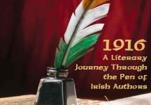 1916:  A Literary Journey Through the Pen of Irish Authors