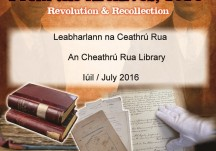 From the Archives, 1916: Revolution & Recollection